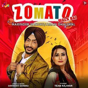 Zomato Wala Bai Harinder Sandhu, Aman Dhaliwal Mp3 Song Download