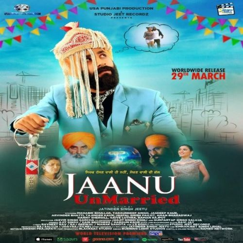 Jaanu Unmarried By Sain Brothers, Ajit Singh and others... full album mp3 free download
