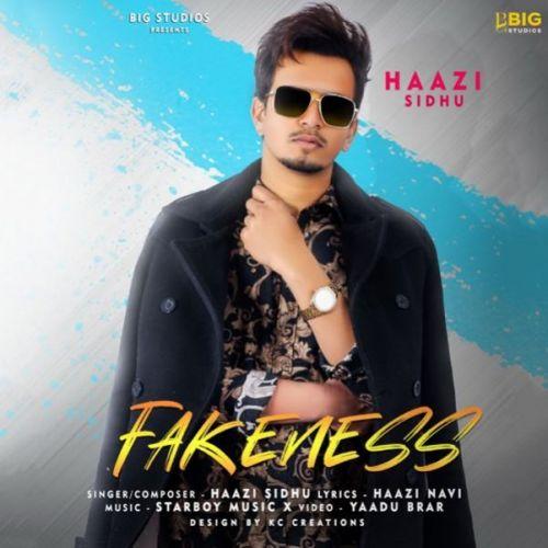 Fakeness Haazi Sidhu Mp3 Song Download