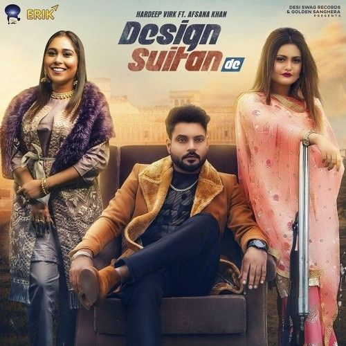 Design Suitan De Hardeep Virk, Afsana Khan Mp3 Song Download