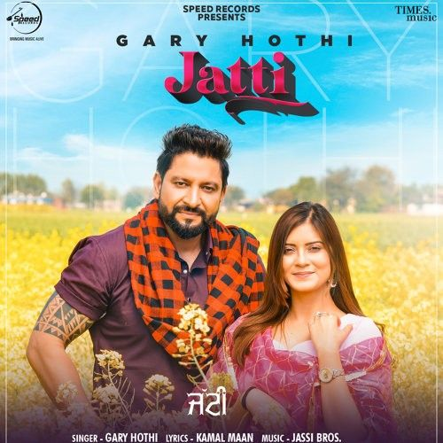 Jatti Garry Hothi Mp3 Song Download
