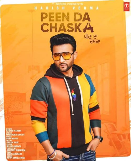 Peen Da Chaska Harish Verma Mp3 Song Download