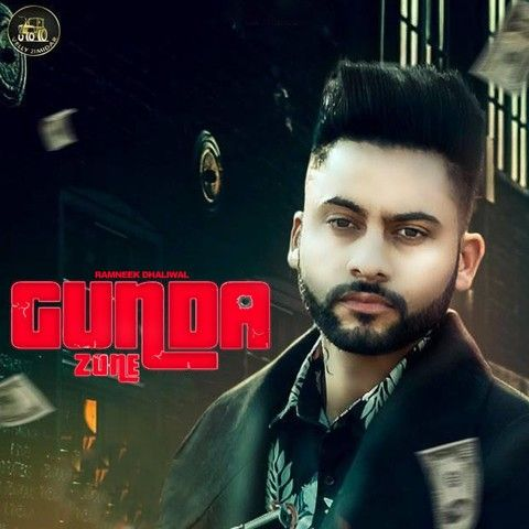 Gunda Zone Ramneek Dhaliwal Mp3 Song Download