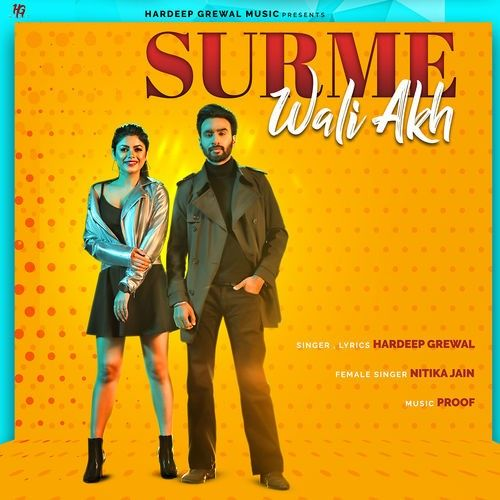 Surme Wali Akh Hardeep Grewal, Nitika Jain Mp3 Song Download