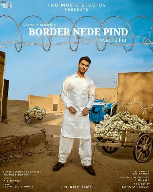 Border Nede Pind Romey Maan Mp3 Song Download
