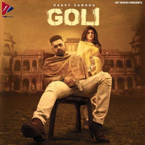 Goli Harvy Sandhu Mp3 Song Download