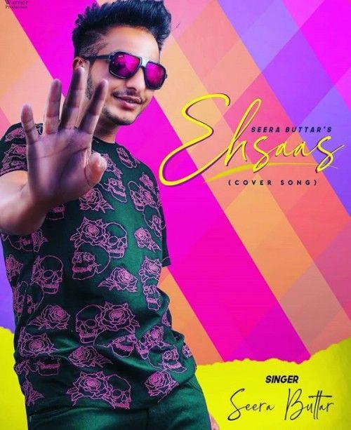 Ehsaas Seera Buttar Mp3 Song Download