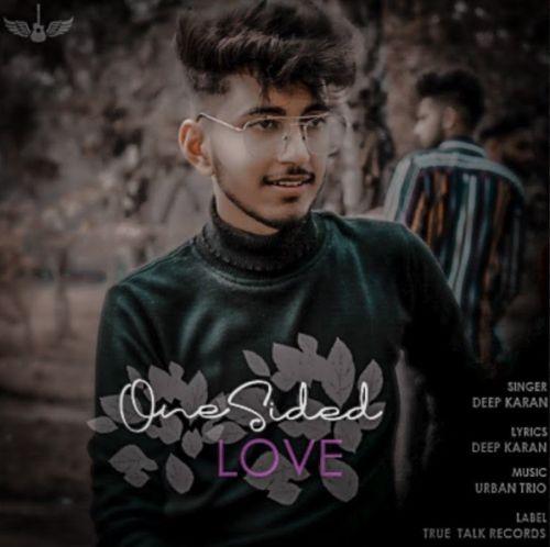One Sided Love Deep Karan Mp3 Song Download