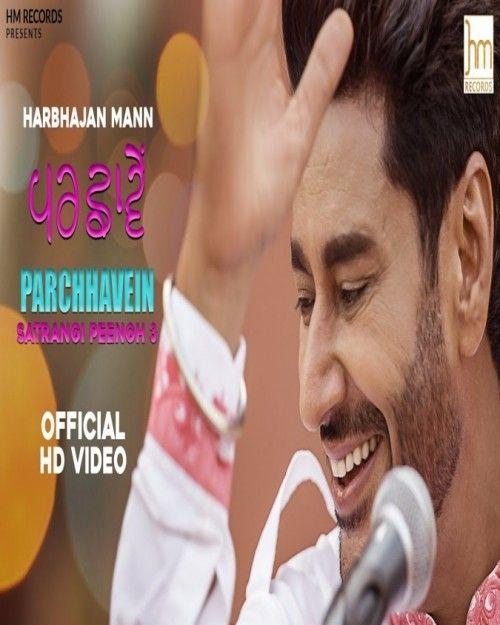 Parchhavein Harbhajan Mann Mp3 Song Download