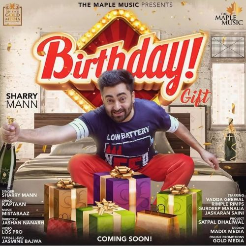 Birthday Gift Sharry Mann Mp3 Song Download