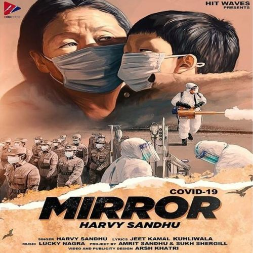 Mirror Harvy Sandhu Mp3 Song Download