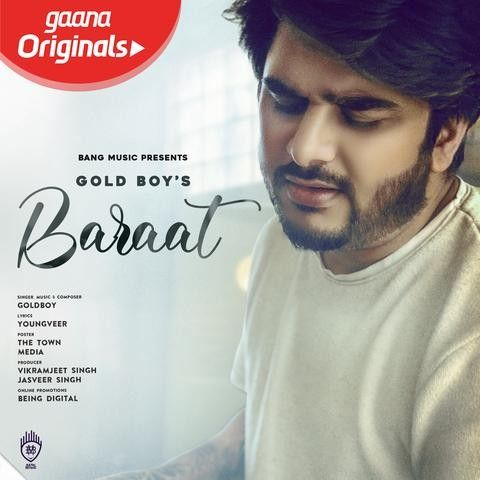 Baraat Goldboy Mp3 Song Download