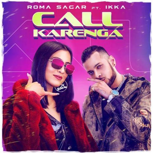 Call Karenga Ikka, Roma Sagar Mp3 Song Download