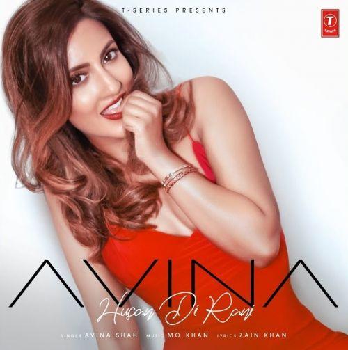 Husan Di Rani Avina Shah Mp3 Song Download