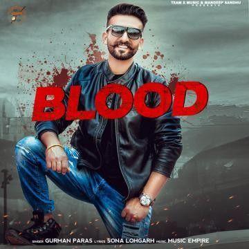 Blood Gurman Paras Mp3 Song Download