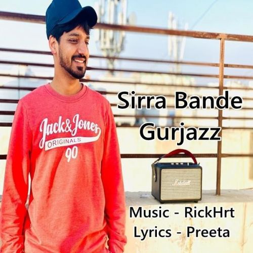 Sirra Bande GurJazz Mp3 Song Download