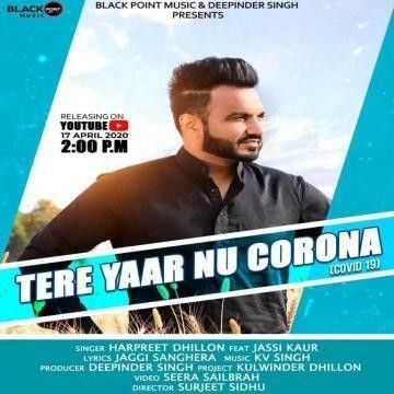 Tere Yaar Nu Corona (Covid 19) Harpreet Dhillon Mp3 Song Download