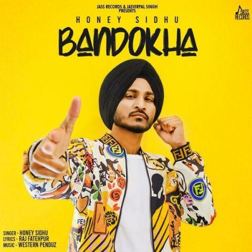 Bandokha Honey Sidhu Mp3 Song Download