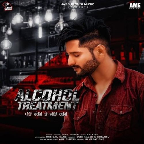 Alcohol Treatment Jass Pedhni Mp3 Song Download
