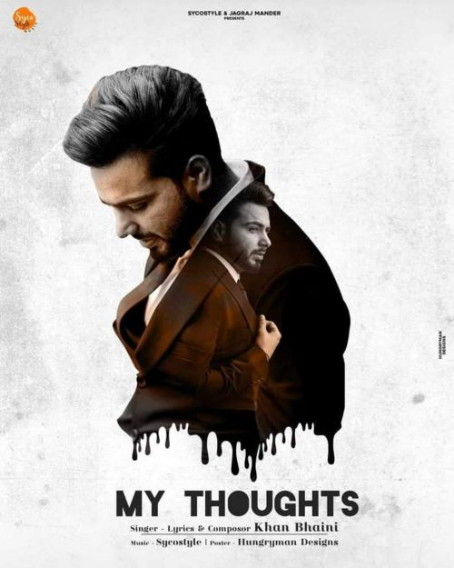 My Thoughts Khan Bhaini Mp3 Song Download