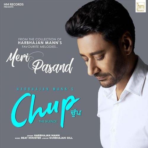 Chup – The Silence Harbhajan Mann Mp3 Song Download