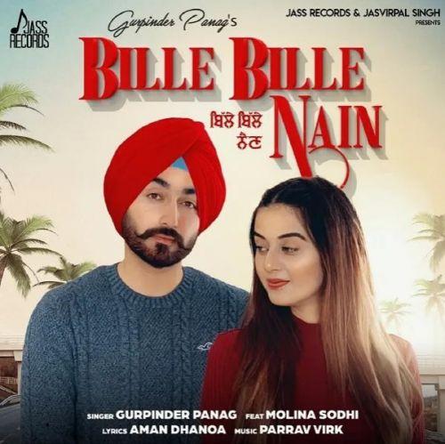 Bille Bille Nain Gurpinder Panag Mp3 Song Download