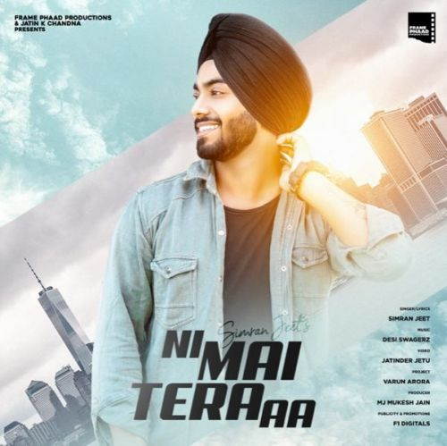 Ni Mai Tera Aa Simran Jeet Mp3 Song Download