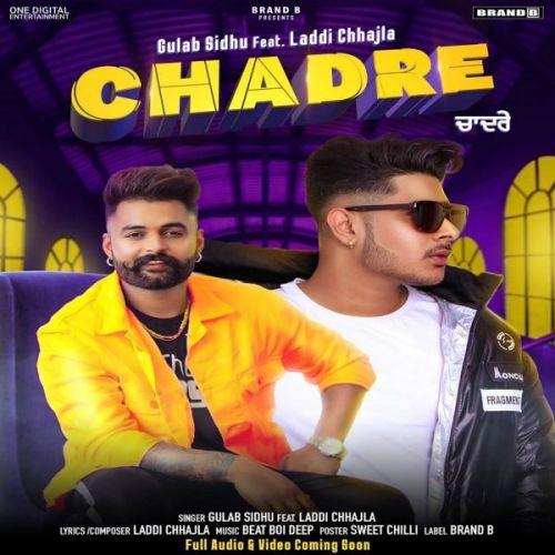 Chadre Gulab Sidhu, Laddi Chhajla Mp3 Song Download