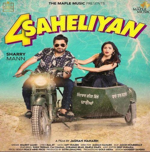 4 Saheliyan Sharry Mann Mp3 Song Download