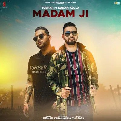 Madam Ji Tushar, Karan Aujla Mp3 Song Download