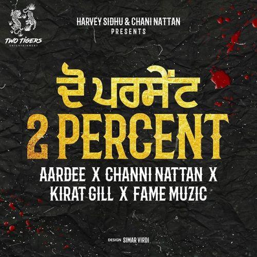 2 Percent Aardee, Chani Nattan Mp3 Song Download