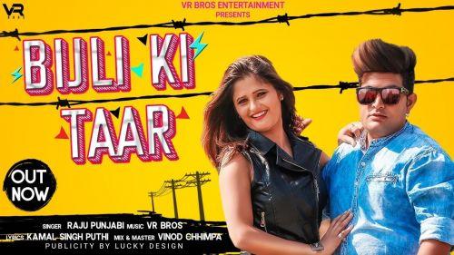 Bijali Ki Taar Raju Punjabi Mp3 Song