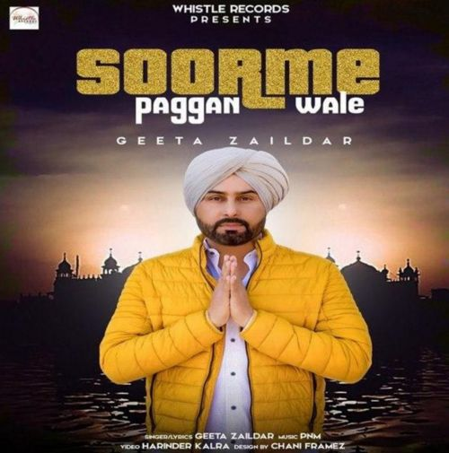 Soorme Paggan Wale Geeta Zaildar Mp3 Song Download