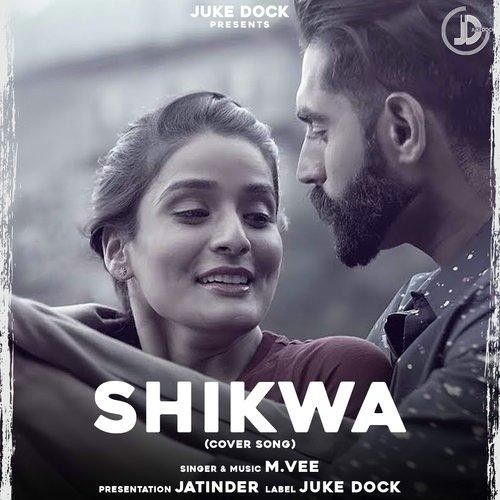 Shikwa Cover Version M Vee Mp3 Song Download
