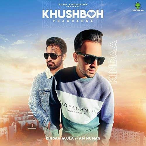 Khushboh Fragrance Kindaa Aujla Mp3 Song Download