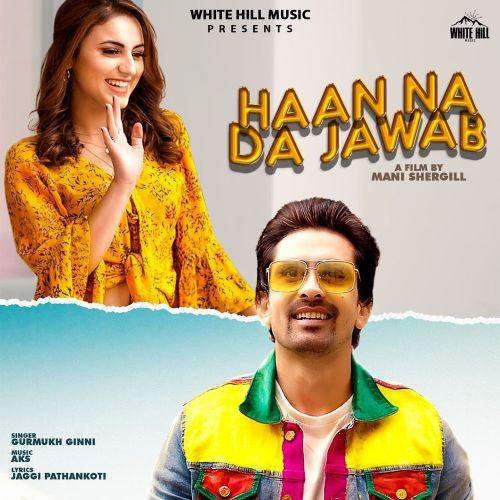 Haan Na Da Jawab Gurmukh Ginni Mp3 Song Download