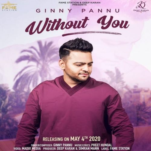 Without You Ginny Pannu Mp3 Song Download