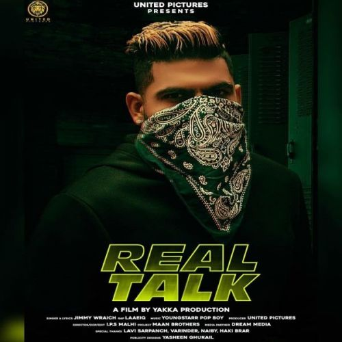 Real Talk Jimmy Wraich, Laaeiq Mp3 Song Download