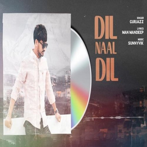 Dil Naal Dil GurJazz Mp3 Song Download