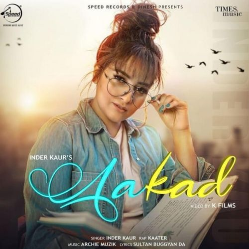 Aakad Inder Kaur, Kaater Mp3 Song Download