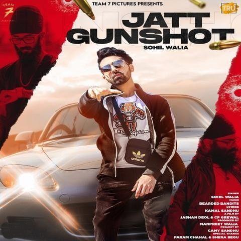 Jatt Gunshot Sohil Walia Mp3 Song Download