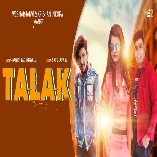 Talak Munish Lakhmirwala Mp3 Song
