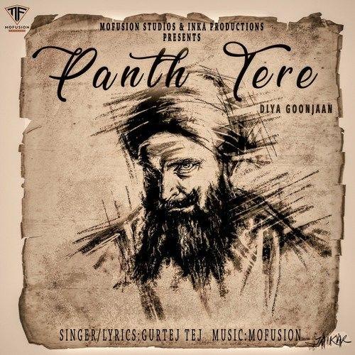 Panth Tere Diya Goonjaan Gurtej Tej Mp3 Song Download