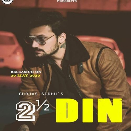 Dhai Din Gurjas Sidhu Mp3 Song Download