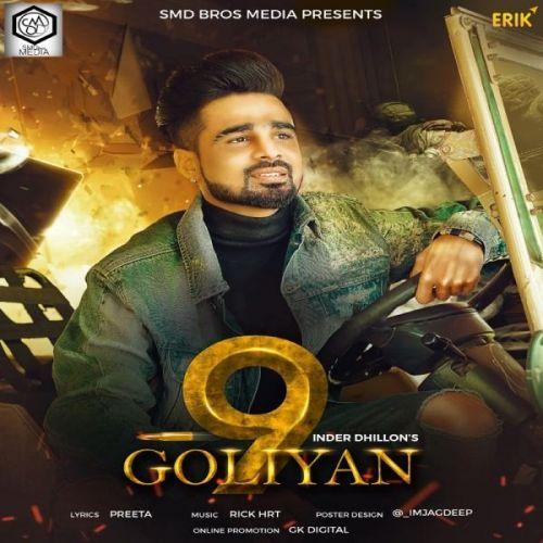 9 Goliyan Inder Dhillon Mp3 Song Download