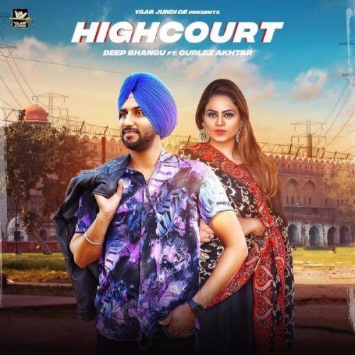 High Court Deep Bhangu, Gurlej Akhtar Mp3 Song Download