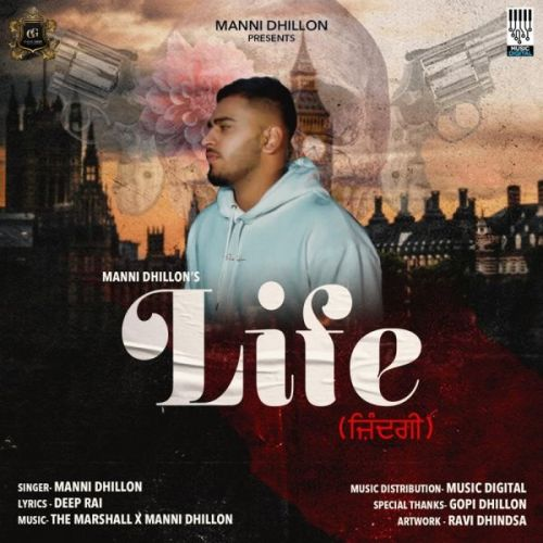 Life Manni Dhillon Mp3 Song Download