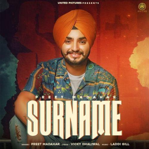 Surname Preet Madahar Mp3 Song Download