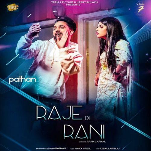 Raje Di Rani Pathan Mp3 Song Download