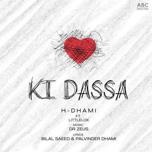 Ki Dassa H Dhami, LittleLox Mp3 Song Download